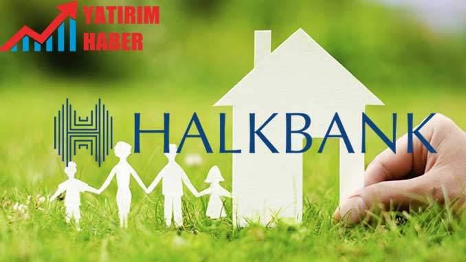 Halkbank Hesaplı evim Konut Kredisi 2019