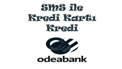 Photo of Odeabank Kredi Başvurusu ve Sorgulama (SMS ile)