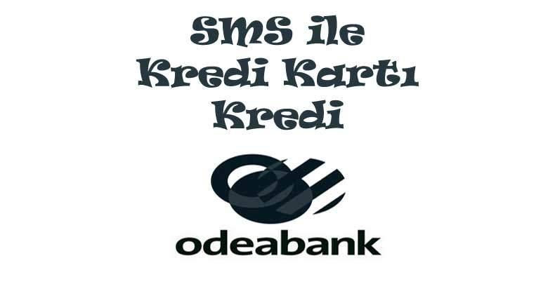 Odeabank Kredi Başvurusu Sms 2020