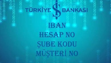 Photo of İş Bankası IBAN Sorgulama (Hesap No ve Müşteri No Öğrenme)