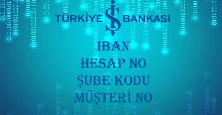 Türkiye İş Bankası iban sorgulama 2020 İş Bankası hesap no öğrenme
