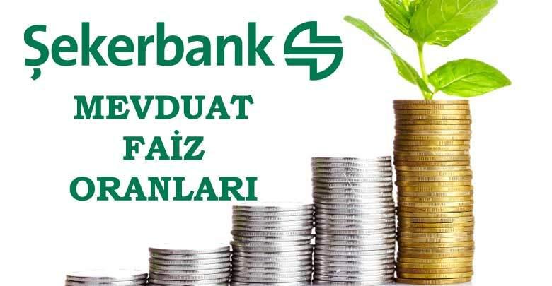 Şekerbank Mevduat Faiz Oranları 2019