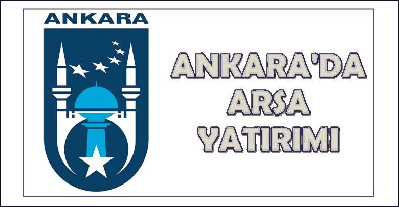 Ankara'da Arsa Nereden Alınır 2020