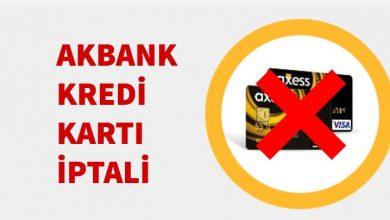 Akbank Kredi Kartı İptali 2019