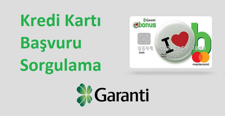 garanti bankası kredi kartı başvuru sorgulama 2019