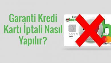 Photo of Garanti Kredi Kartı İptali Nasıl Yapılır?