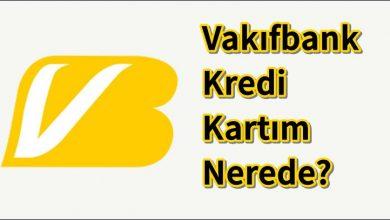 Photo of Vakıfbank Kredi Kartı Kurye Takip – Kartım Nerede?