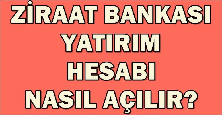Ziraat Bankası Yatırım Hesabı