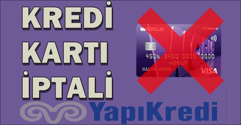 Yapı Kredi Kart İptali