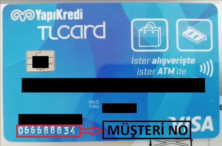 Yapı Kredi müşteri no kartın neresinde yazar?